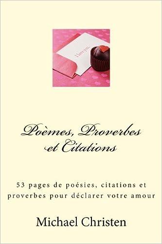Poèmes Proverbes Et Citations 53 Pages De Poésies