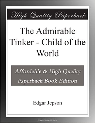 The Admirable Tinker - Child of the World