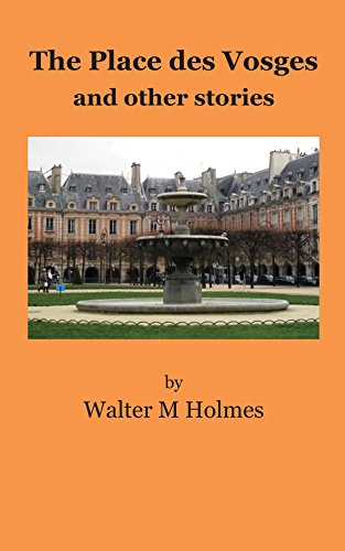 (The Place des Vosges, and other stories)