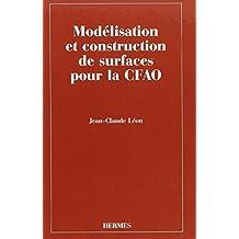 Modelisation et Construction de Surfaces Pour la Cfao