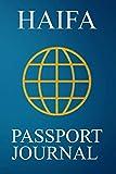 Haifa Passport Journal: Blank Lined Haifa (Israel) Travel Journal/Notebook/Diary - Great Gift/Present/Souvenir for Travelers