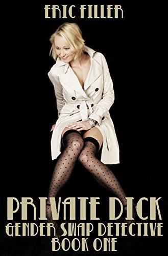 Private Dick (Gender Swap Detective #1)