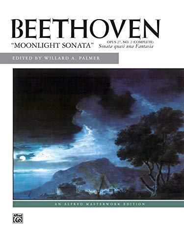 Moonlight Sonata, Op. 27, No. 2 (Complete) (Alfred Masterwork Edition) (3 Easy Sonatas)