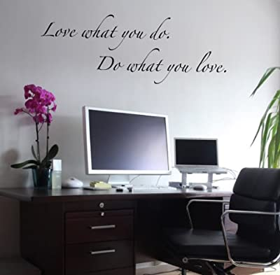 Love what you do..Do what you love - lettering wall stickers - This Decal is Created By Digiflare Graphics, Original Product with Quality 100% Guaranteed!!!