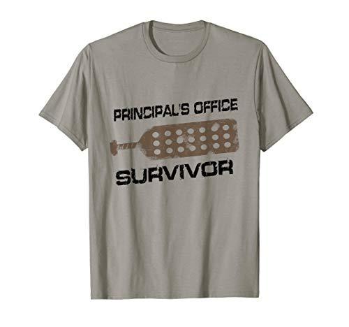 Funny Sarcastic Shirt, Principals Office Survivor