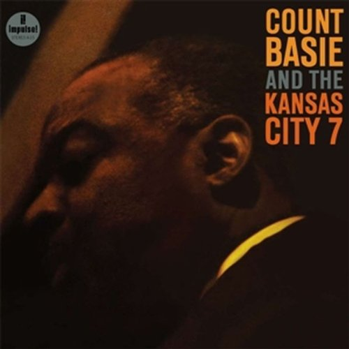 Count Basie & The Kansas City 7 (Count Basie And The Kansas City 7)