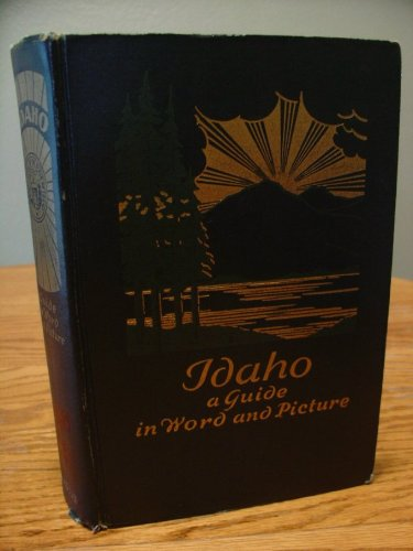 Books : Idaho: A Guide in Word and Picture