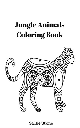 Jungle Animals Coloring Book By Stone Sallie