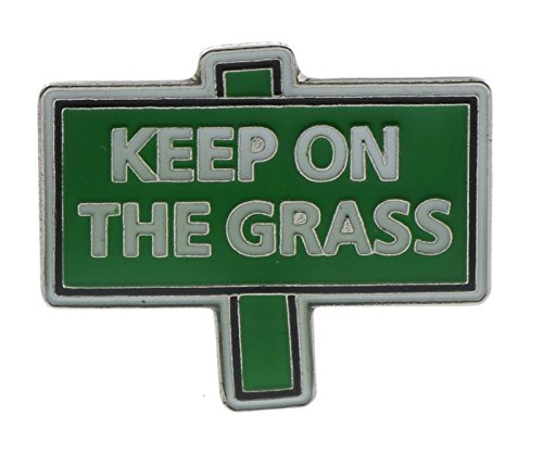Keep On The Grass Hat Or Lapel Pin NOV523D192