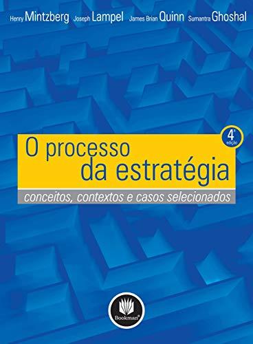 O Processo da Estratégia: Conceitos, Contextos e Casos Selecionados