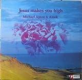 Michael Anton & Amok - Jesus Makes You High - Metronome - MLP 15.419