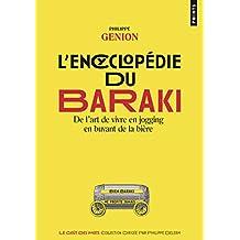 Encyclopédie du Baraki (L'): De l'art de vivre en jogging en buvant de la bière