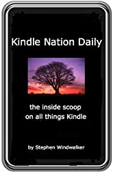 Kindle Nation: The Weekly Email Newsletter for Kindle Users - March 2009 Digest (DRM-Free with Text-to-Speech Enabled, User-Friendly)