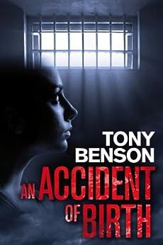 An Accident of Birth (English Edition) por [Benson, Tony]