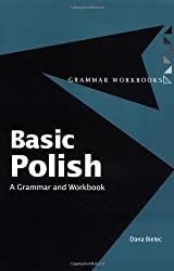 Basic Polish: A Grammar and Workbook (Grammar Workbooks)