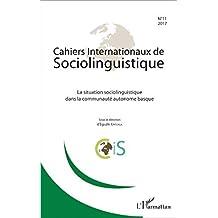 La situation sociolinguistique dans la communauté autonome basque (French Edition)