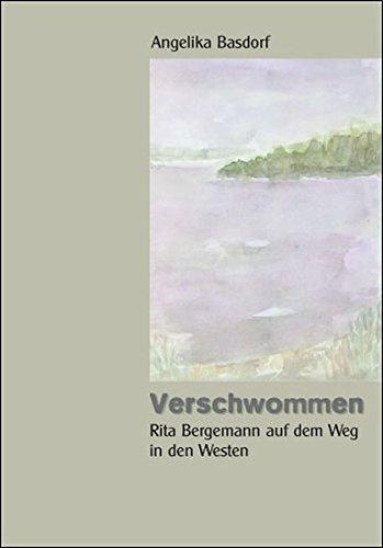Verschwommen: Rita Bergemann auf dem Weg in den Westen