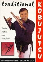 Traditional Kobujutsu:  Tonfa Baton and Rice Flail
