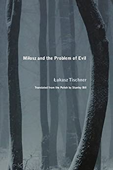 """""TXT"""" Milosz And The Problem Of Evil (Rethinking The Early Modern). Electric located Flame pilares plants white"