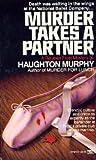 Murder Takes a Partner, Haughton Murphy, 0449214346