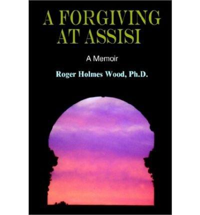 Download A Forgiving at Assisi (Hardback) - Common ebook