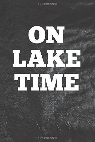 Download On Lake Time: Writing Journal Lined, Diary, Notebook for Men & Women (Lake Moments) pdf