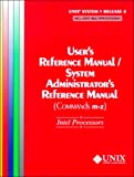 img - for UNIX(r) System V Release 4 User's Reference Manual/System Administrator's Reference Manual(Commands M-Z) For Intel Processors book / textbook / text book