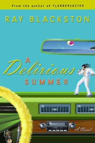 A Delirious Summer: A Novel pdf