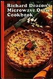 Microwave Oven Cookbook, Richard Deacon, 0912656204