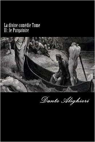 La divine comédie - Tome 2 - Le Purgatoire (French Edition)