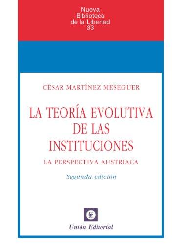 Descargar Libro La Teoría Evolutiva De Las Instituciones César Martínez Meseguer