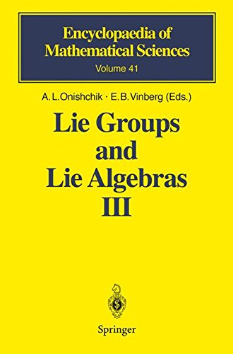 Lie Groups and Lie Algebras III: Structure of Lie Groups and Lie Algebras (Encyclopaedia of Mathematical Sciences) (v. 3