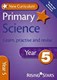 img - for New Curriculum Primary Science Learn, Practise and Revise Year 5 (RS Primary New Curr Learn, Practise, Revise) by Alan Jarvis (2013-11-29) book / textbook / text book