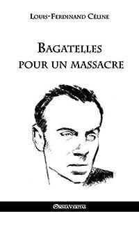 bagatelles pour un massacre - broché