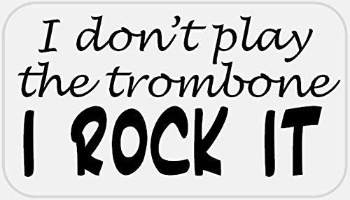 I Don't Play The Trombone I Rock It - 250 Stickers Pack 2.25 x 1.25 inches