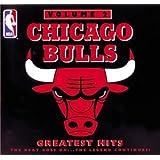 Chicago Bulls Greatest Hits, Vol. 2