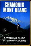 Chamonix Mont Blanc: A Walking Guide (Walking Overseas)