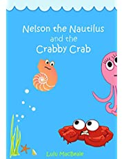 Nelson the Nautilus and the Crabby Crab (Lulu MacBeale Books)