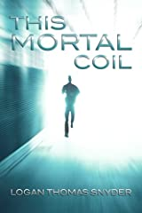 This Mortal Coil Paperback