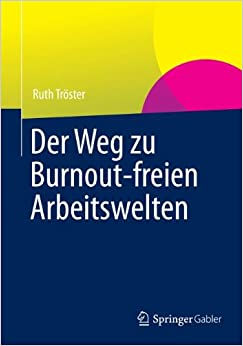 Book Der Weg zu Burnout-freien Arbeitswelten (German Edition)