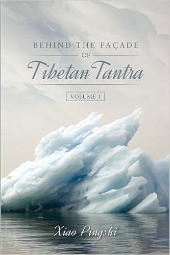 Behind the Facade of Tibetan Tantra: Volume 1: Amazon.es ...