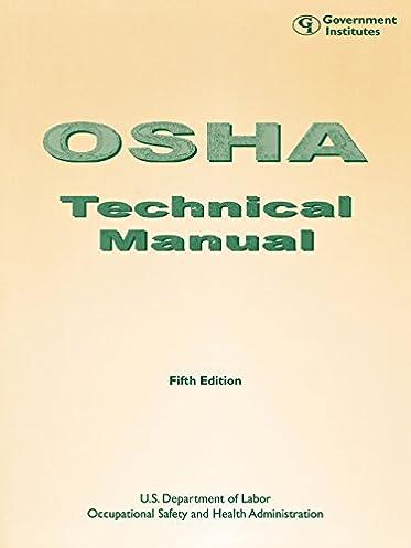 osha technical manual staff occupational safety and health rh amazon com osha technical manual heat stress osha technical manual pdf