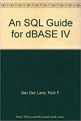 An SQL Guide for dBASE IV
