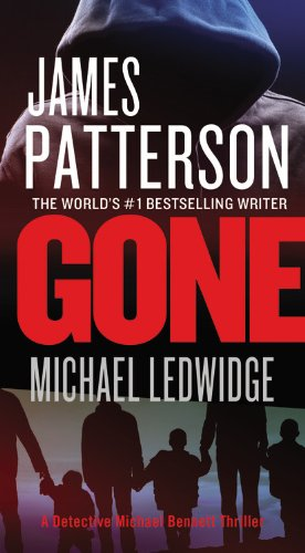 Gone by James Patterson and Michael Ledwidge