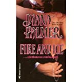 Fire and Ice, Diana Palmer, 037348268X