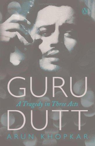 Guru Dutt: A Tragedy in Three - Directions Marketplace Tempe