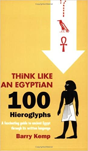Think Like an Egyptian 100 Hieroglyphs