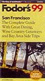 Fodor's San Francisco '99, Fodor's Travel Publications, Inc. Staff, 0679001433