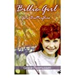 img - for [ Billie-Girl Gets Butterflies By Rasmussen, Grace ( Author ) Paperback 2001 ] book / textbook / text book