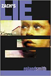 zachs lie Zach's lie by roland smith starting at $099 zach's lie has 4 available editions to buy at alibris.